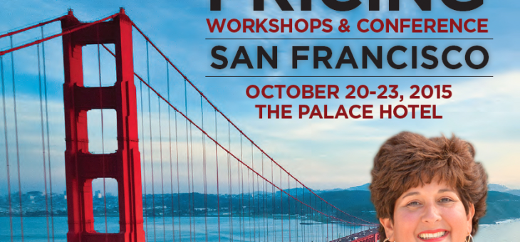 Professional Pricing Society – 26th Annual Pricing Workshop & Conference – Lydia Di Liello Guest Speaker [Oct. 20-23, 2015]